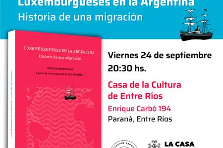 Luxemburgueses en la Argentina. Historia de una migración
