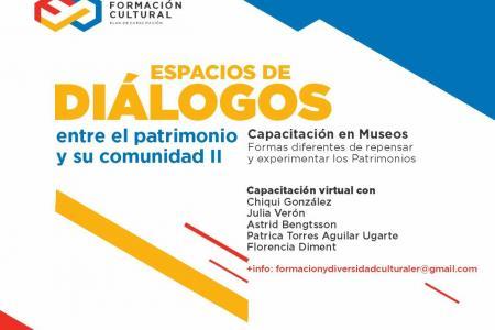 """""""Espacios de Diálogos entre el Patrimonio y su Comunidad II"""""""