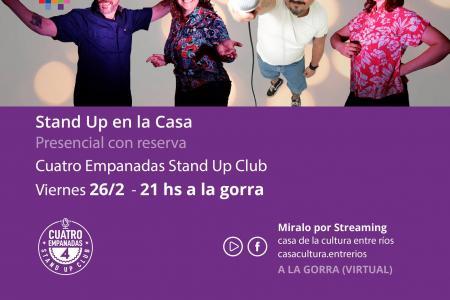 """Stand Up en la Casa"""