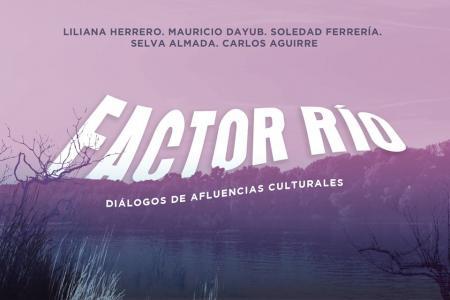 """Factor Río"""