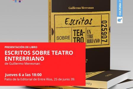 """""""Escritos sobre teatro entrerriano"""""""