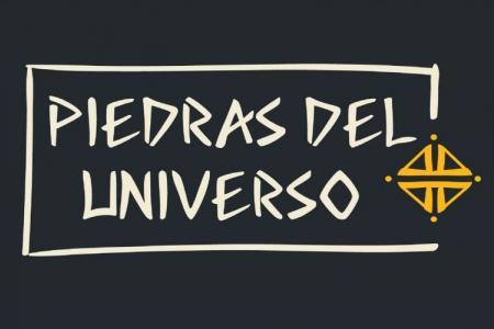"""""""Piedras del Universo"""""""