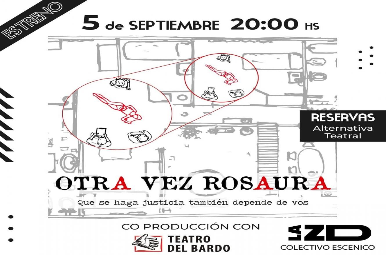 """Otra vez Rosaura"", vía streaming"