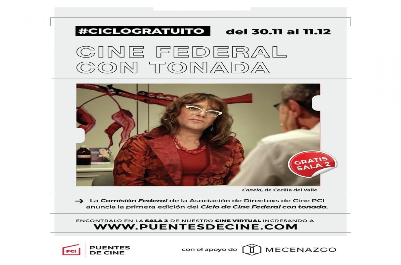 """""""Ciclo de Cine Federal con tonada"""""""
