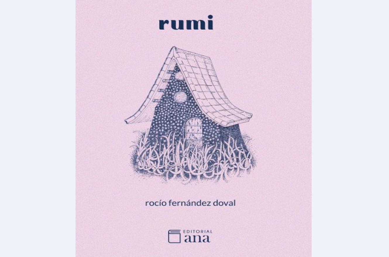 """""""Rumi"""", el nuevo lanzamiento de Ana Editorial"""