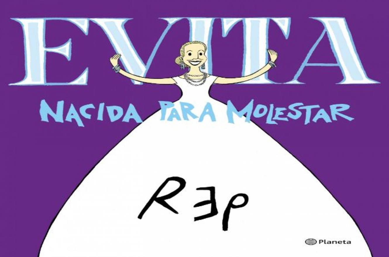 Sinopsis de Evita. Nacida para molestar: