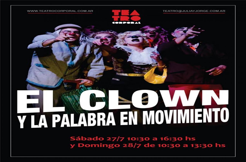 """""""El Clown y la palabra en movimiento"""""""