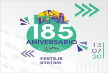 Festejos virtuales por los 185 años de la ciudad de La Paz