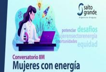 Conversatorio Mujeres con energía Salto Grande