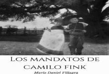 """""""Los mandatos de Camilo Fink"""""""