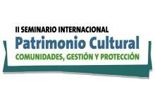II Seminario Internacional de Patrimonio Cultural