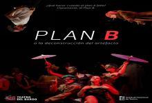 Plan B o la deconstrucción del artefacto en Escuela del Bardo