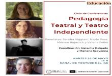 """Pedagogía Teatral y Teatro independiente"""