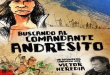 """""""Buscando al Comandante Andresito"""""""