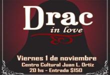"""""""Drac in Love"""""""