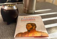 """Jorge Busti, Rubén Bourlot, Gonzalo García Garro, Flavia Martínez Aquino son autores del libro """"Francisco Ramírez - 200 años de identidad entrerriana""""."""
