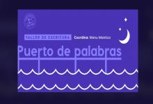 """Invitan a participar del taller de escritura """"Puerto de palabras"""""""